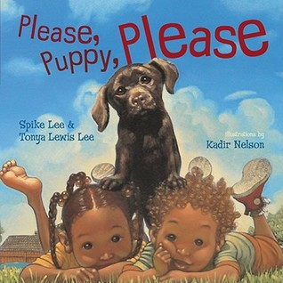 Please, Puppy, Please by Spike Lee and Tonya Lewis Lee and Illustrated by Kadir Nelson